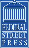 Federal Street Press